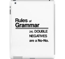 Double Negatives No-No iPad Case/Skin