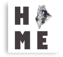 "Maine ""HOME"" Canvas Print"