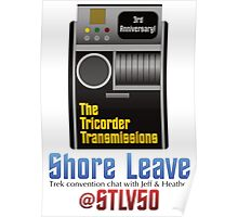 The Tricorder Transmissions - Shore Leave STLV50 Poster