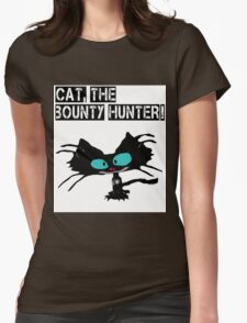 Cat, The Bounty Hunter Womens Fitted T-Shirt