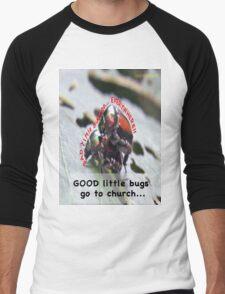 Bad little bugs go everywhere… Men's Baseball ¾ T-Shirt