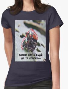 Bad little bugs go everywhere… Womens Fitted T-Shirt