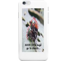 Bad little bugs go everywhere… iPhone Case/Skin