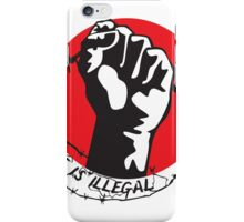 No One Is Illegal iPhone Case/Skin