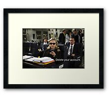 Hillary Says to Delete your Account Framed Print