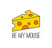 Be my mouse Photographic Print
