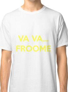 Va Va Froome Classic T-Shirt