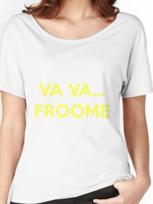 Va Va Froome Women's Relaxed Fit T-Shirt