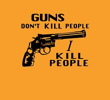 Guns Don't Kill People I Kill People Classic T-Shirt