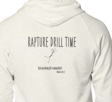 Rapture Drill Time Zipped Hoodie
