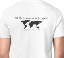 As He is, So are we in this world.  (Black Font) Unisex T-Shirt