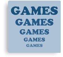 Games Games Games Games Games Canvas Print
