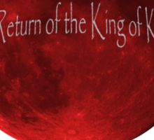 Blood Moon - Is this the Return of the King of Kings (Black font) Sticker