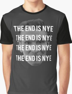 THE END IS NYE Graphic T-Shirt
