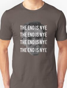 THE END IS NYE Unisex T-Shirt