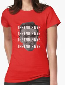 THE END IS NYE T-Shirt