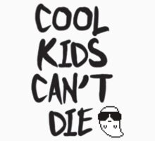 cool kids cant die ghost by florencewelc