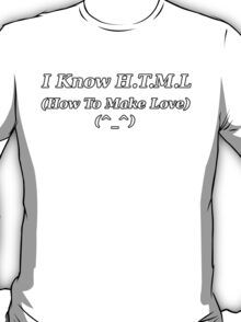 How  To Make Love T-Shirt