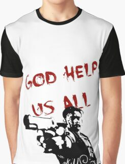 God help us all Graphic T-Shirt