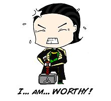"Loki - ""I am worthy!"" Photographic Print"