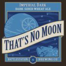 That's No Moon Ale by Blair Campbell
