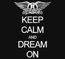 Aerosmith Keep Calm And Dream On Kids Clothes
