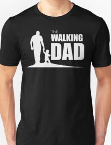 The Walking Dad Unisex T-Shirt