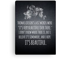 Beautiful Over There Canvas Print
