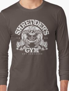 Shredder's Gym Long Sleeve T-Shirt