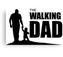 The Walking Dad Canvas Print