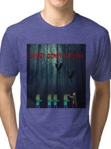 Beware Zombie Tri-blend T-Shirt