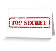 TOP SECRET STICKER Greeting Card