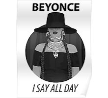 I SLAY ALL DAY  Poster