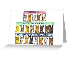 Cats celebrating Birthdays on September 17th Greeting Card