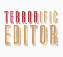 TERRORific Editor Kids Tee