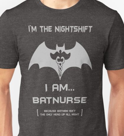 BATNURSE Unisex T-Shirt