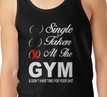 Single - Taken - At the Gym Tank Top