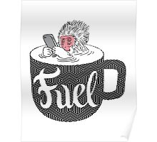 Coffee is Fuel Poster