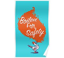 Good Mythical Morning Boiled For Safety Poster
