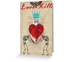 Retro Collection  --  Love Kills Greeting Card