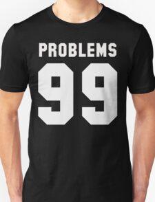 Bitchaintone Problems Unisex T-Shirt