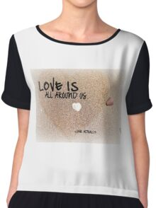 Love is all Around Us - Love Actually Chiffon Top