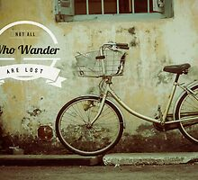 Not All Those Who Wander Are Lost by Ozair Rao