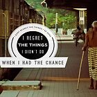 I Don't Regret The Things I Have Done by Ozair Rao