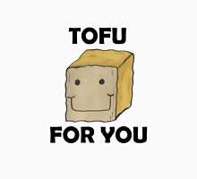 Tofu For You Unisex T-Shirt
