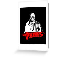 Dr. Phibes Greeting Card