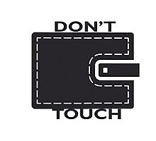 Don't Touch - Tshirts & Hoodies Photographic Print