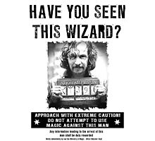 Wanted - Sirus Black Photographic Print