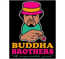 BUDDHA BROTHERS (DESIGN DO$) Photographic Print