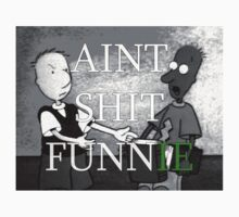 aint shit funnie by Darius Ferguson